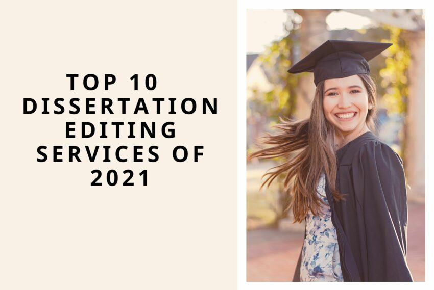 Top 10 Online Dissertation Editing Services of 2021